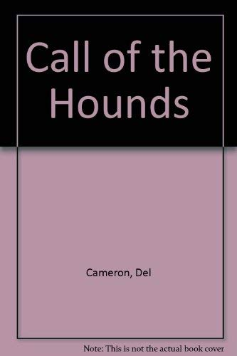 9780912299907: Call of the Hounds