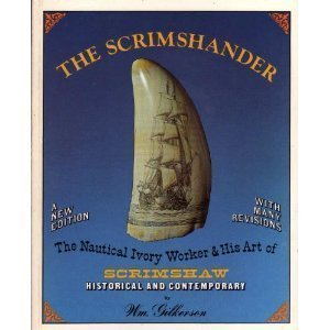The Scrimshander : Historical and Contemporary. Introduction by Karl Kortum.