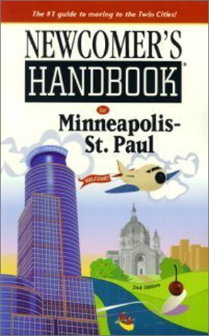 Newcomer's Handbook for Minneapolis St. Paul: Elizabeth Caperton-Halvorson