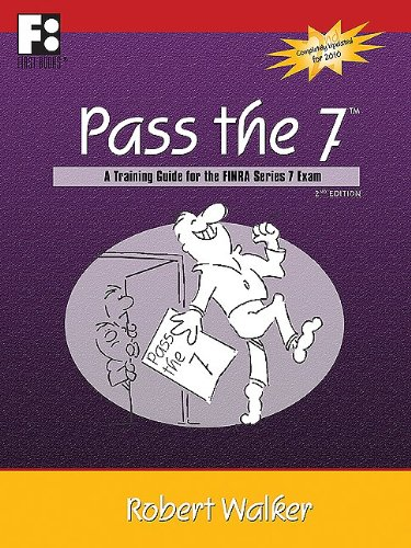 9780912301754: Pass the 7: A Training Guide for the FINRA Series 7 Exam