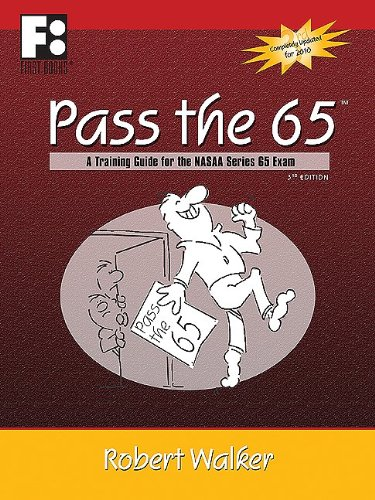 9780912301761: Pass the 65: A Training Guide for the NASAA Series 65 Exam (First Books Training Library)