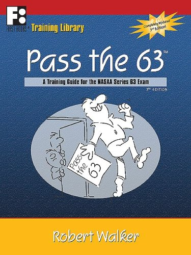 9780912301952: Pass the 63: A Training Guide for the NASAA Series 63 Exam