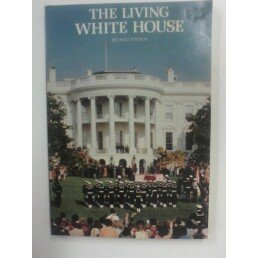 9780912308029: The living White House