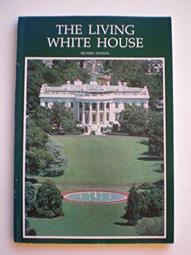 9780912308203: Living White House