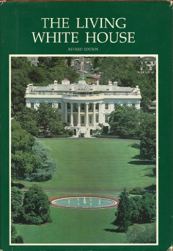 9780912308210: The living White House