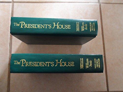 President's House. (Two Volume Box Set): Seale, William