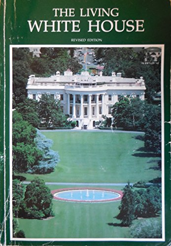 9780912308302: The Living White House