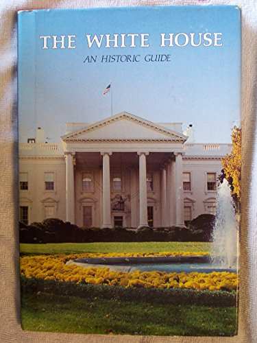 9780912308357: The White House: An historic guide