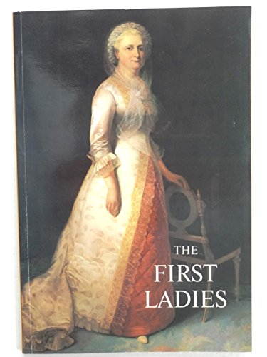 9780912308395: The First Ladies