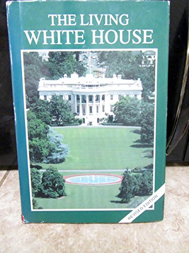 9780912308456: The Living White House