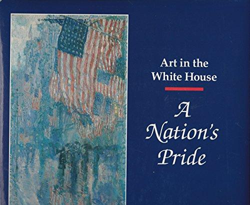 A Nation's Pride Art in the White: Kloss, William et