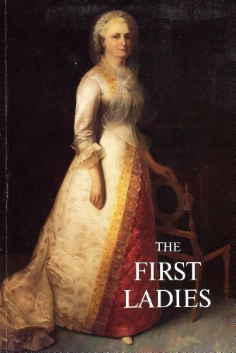 9780912308500: The First Ladies
