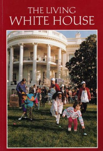 9780912308548: The Living White House