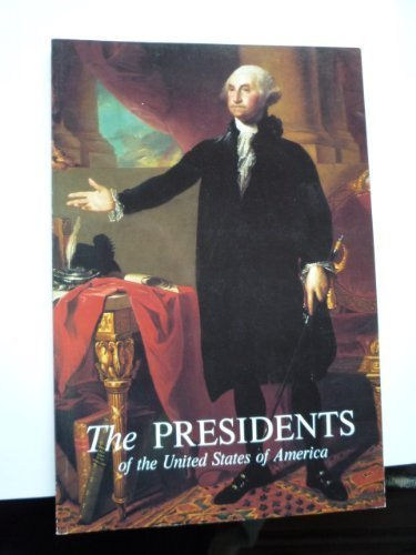 9780912308722: The Presidents of the United States of America
