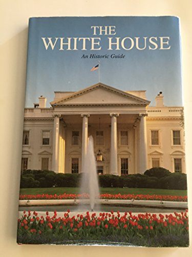 9780912308753: The White House: An Historic Guide