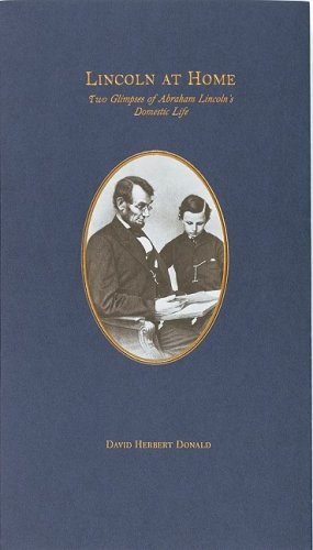 9780912308777: Lincoln at Home: Two Glimpses of Abraham Lincoln's Domestic Life