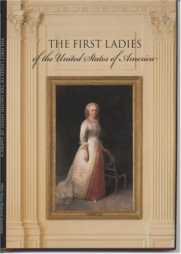 9780912308838: The First Ladies