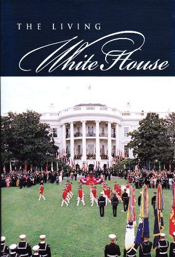9780912308920: The Living White House