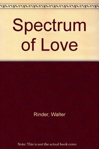9780912310206: Spectrum of Love