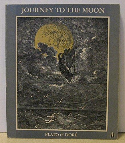 Journey to the Moon Plato and Dore: McHugh, Joseph & Latif Harris & Plato