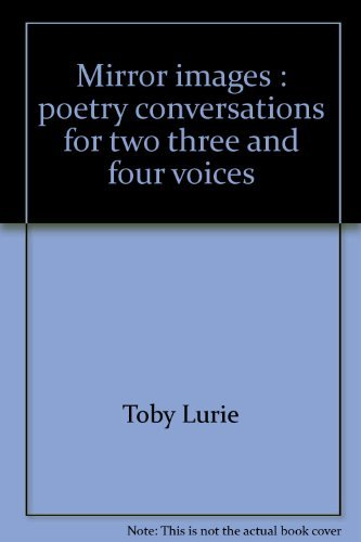 9780912310794: Mirror images: Poetry conversations for two, three, and four voices