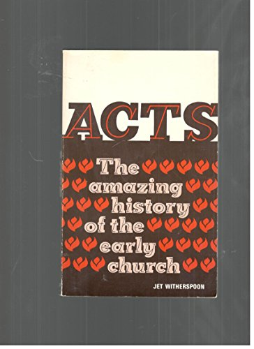 Acts: The Amazing History of the Early: Witherspoon, Jet