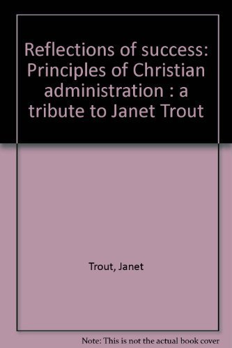 Reflections of Success: Janet Trout; Diane