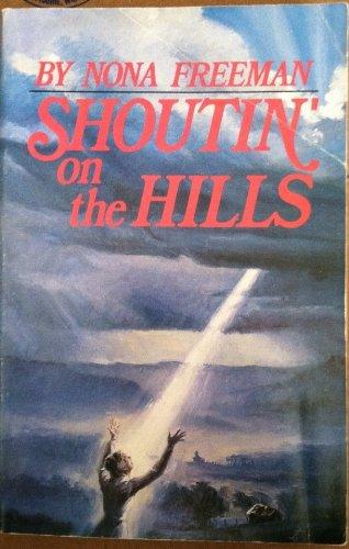 9780912315942: Shoutin' on the hills