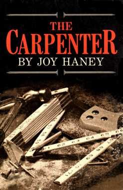 9780912315973: The Carpenter
