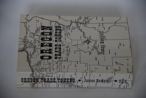 9780912317144: Oregon trade tokens