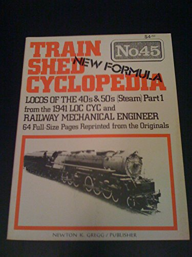 Train Shed Cyclopedia No. 45: Locos of: Newton K. Gregg