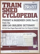 9780912318929: Train Shed Cyclopedia Vol 57 Freight & Passenger Cars From the 1898 Car Builders Dictionary