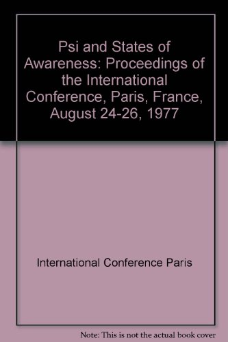 PSI AND STATES OF AWARENESS. PROCEEDINGS OF: SHAPIN, Betty. Lisette