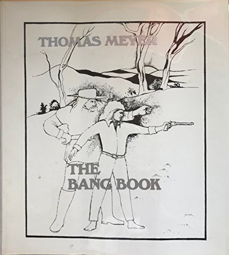 The Bang Book: Meyer, Thomas