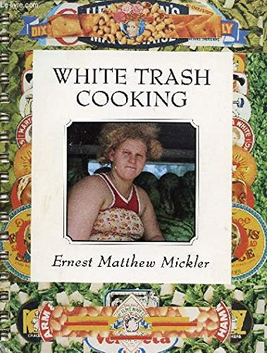 9780912330594: White Trash Cooking