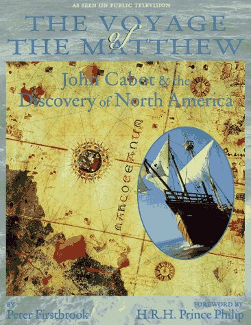 9780912333229: The Voyage of the Matthew: John Cabot and the Discovery of America