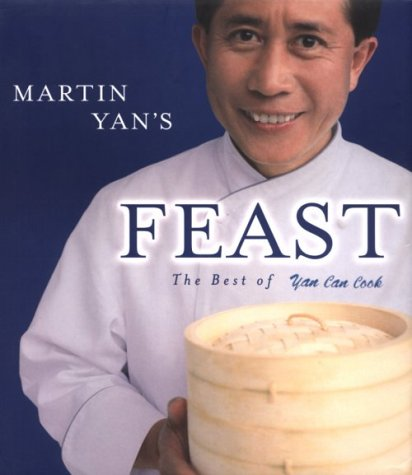 9780912333311: Martin Yan's Feast: The Best of Yan Can Cook