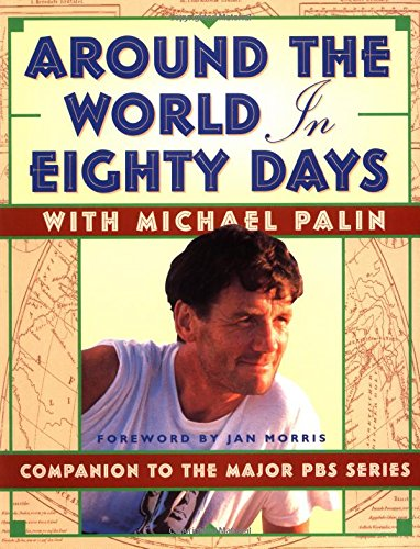 9780912333397: Around the World in 80 Days: Companion to the Pbs Series