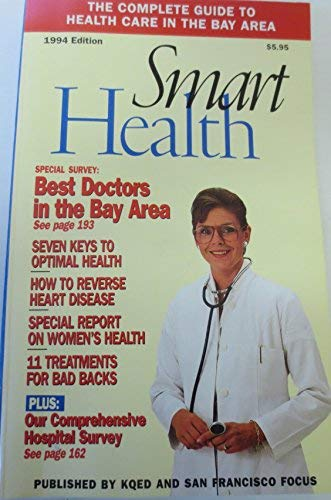 Smart health: The complete guide to health