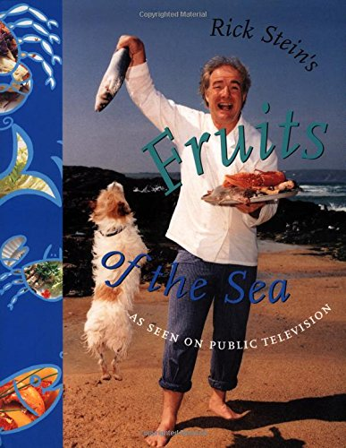 9780912333489: Rick Stein's Fruits of the Sea (Pbs Series)