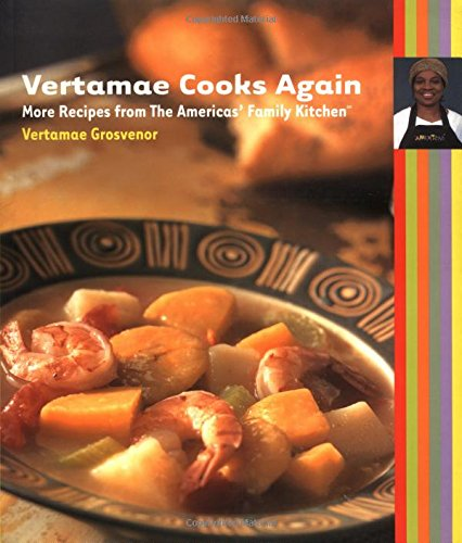 9780912333915: Vertamae Cooks Again: More Recipes from the Americas' Family Kitchen