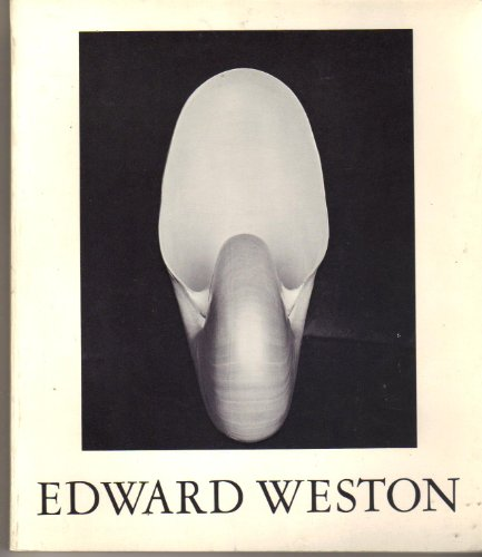 Edward Weston: WESTON, EDWARD