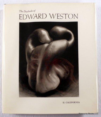 9780912334448: Daybooks of Edward Weston: Volume II, California