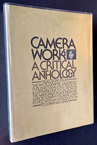 Camera work: A critical anthology: Jonathan Green