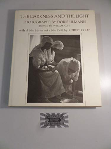 The Darkness And The Light. Photographs by Doris Ulmann. Preface by William Clift with A New Heav...