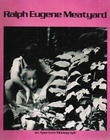 9780912334622: Meatyard, Ralph Eugene