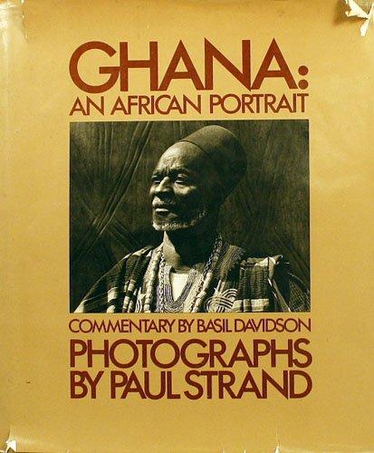 Ghana: An African Portrait: Paul Strand