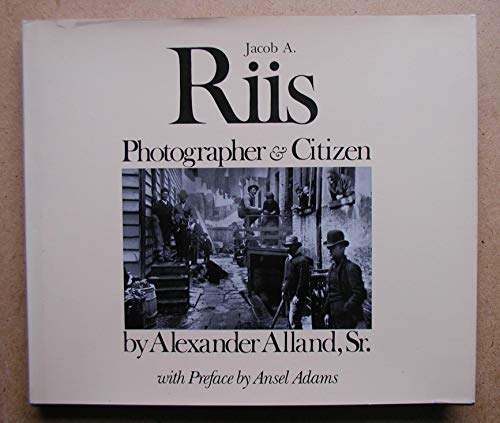 9780912334660: Jacob A. Riis: Photographer & Citizen