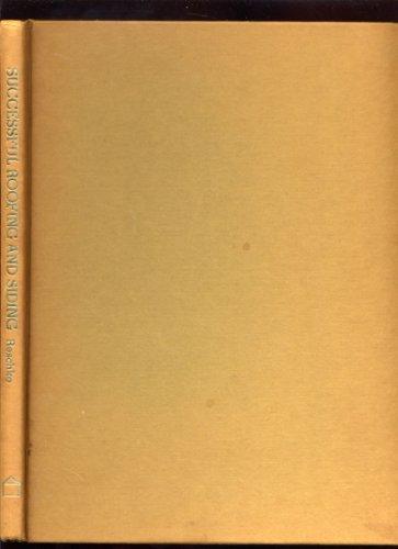 Successful roofing & siding: Reschke, Robert C