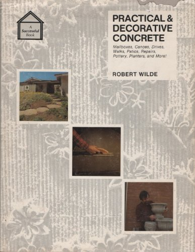 9780912336381: Practical & decorative concrete
